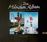Das München-Album: Zwischen Wirtschaftswunder und Studentenrevolte - Gerd Holzheimer, Katja Sebald