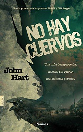 No hay cuervos por John Hart
