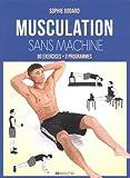 Telecharger Livres Musculation sans machine (PDF,EPUB,MOBI) gratuits en Francaise