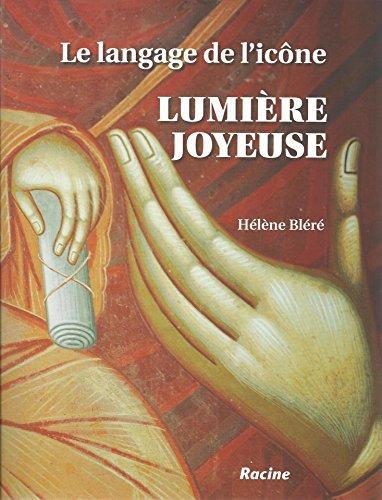 Lumière Joyeuse par Hélène Bléré