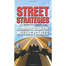Street Strategies: A Survival Guide for Motorcyclists by David L. Hough (2001-11-24)