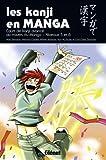 Kanji en Manga (les) Vol.3