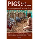 Pigs and Humans: 10,000 Years of Interaction