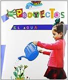 EL AGUA (Por Proyectos) - 9788467832877