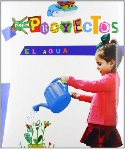 Por Proyectos: El Agua