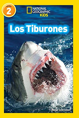 National Geographic Readers: Los Tiburones (Sharks) (National Geographic Readers, Nivel 2)
