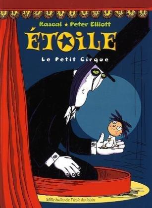 Etoile : Le Petit cirque