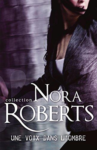 Une voix dans l'ombre (Nora Roberts)