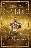 Das Lächeln der Fortuna: Historischer Roman (Waringham Saga 1) - Rebecca Gablé