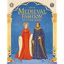 Medieval Fashion Sticker Book (Historical Sticker Dolly Dress)
