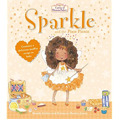 Fairies of Blossom Bakery: Sparkle and the Pixie Picnic (Cupcake Fairies)