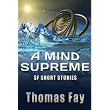 A Mind Supreme: SF Short Stories