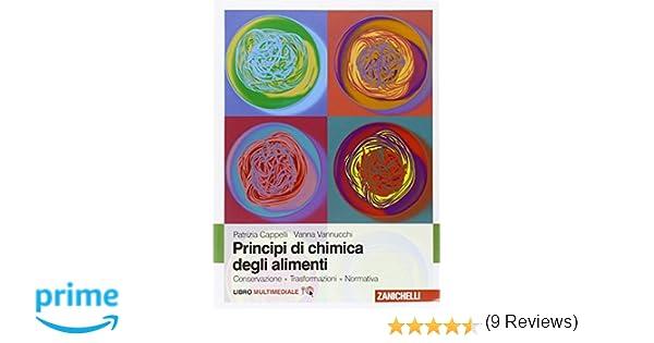 bambino prestazione affidabile outlet Amazon.it: Principi di chimica degli alimenti. Conservazione ...