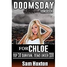 DoomsDay Daughter Handbook for Chloe: Top 10 Survival Items Under $30 (Volume 2) (English Edition)