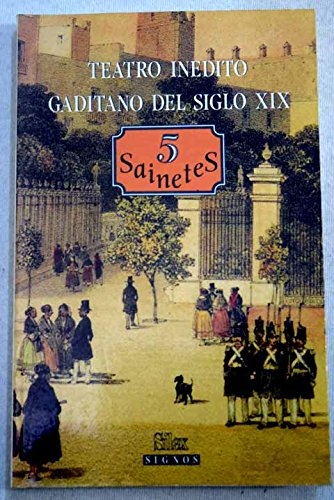 Teatro inédito gaditano del siglo XIX (Signos)