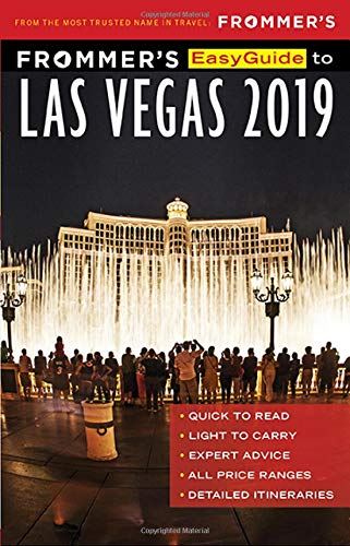 Frommer's EasyGuide to Las Vegas 2019 - Resort Hotel Casino