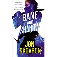 Bane and Shadow (The Empire of Storms, Band 2)