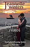 For Honor (Turchetta's Promise Book 1) by Jeannette Winters