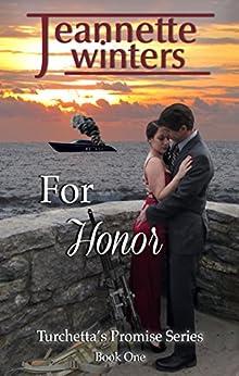 For Honor (Turchetta's Promise Book 1) (English Edition) par [Winters, Jeannette]