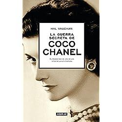 La Guerra Secreta De Coco Chanel (AGUILAR)