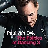 Politics of Dancing 3