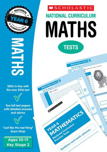 2018 SATs Practice Papers for Maths - Year 6 (Scholastic National Curriculum SATs) (National Curriculum SATs Tests)