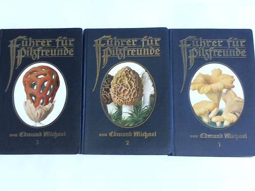 Führer für Pilzfreunde. Ausgabe B. Band I- III. Drei Bände mit 345 naturwahren farbigen Abbildungen der wichtigsten Pilze in natürlicher Größe (darunter 164 eßbare Sorten)