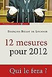 12 mesures pour 2012 (Histoire) (French Edition)