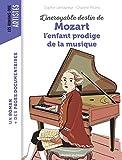 L'incroyable destin de Mozart, l'enfant prodige de la musique