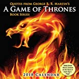 Quotes from George R.R. Martin's A Game of Thrones Book Series 2018 Calendar