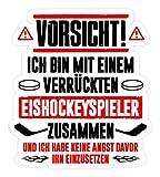 shirt-o-magic Aufkleber Eishockey: Bin mit verrücktem Eishockeyspieler - Sticker -Einheitsgröße-Weiß