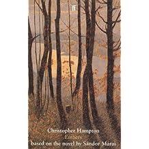 Embers: Based on the novel by S??ndor M??rai by Christopher Hampton (2006-02-16)