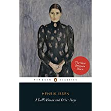 A Doll's House and Other Plays (Penguin Classics)