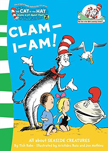 Clam-I-Am! (The Cat in the Hat's Learning Library, Book 11)