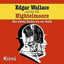 Nr. 4: Edgar Wallace und der Fall Nightelmoore