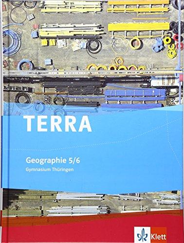 TERRA Geographie für Thüringen - Gymnasium. Schülerbuch 5./6. Schuljahr