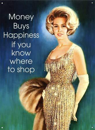 Harvesthouse Money Buys Happiness Shop 'Til You Drop Metal Sign Home Decor Bar Sign Bar Decor 16 x 12 -