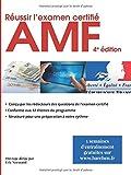 Réussir l'examen certifié AMF 4e édition