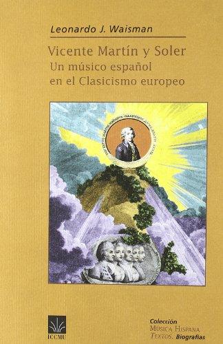 Vicente martin y soler - un musico español en el clasicismo europeo EPUB Descargar gratis!