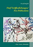 Fünf Veröffentlichungen/ Five Publications: ...Zeit,...Lyrik,...Folienbilder