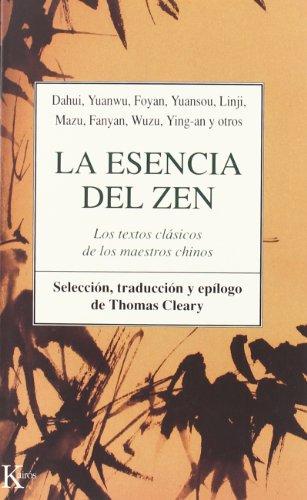 La Esencia Del Zen (Clásicos) por Thomas Cleary