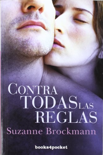 Contra todas las reglas (Books4pocket romántica)