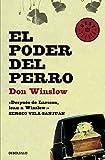 4. El poder del perro - Don Winslow  :arrow: 2005