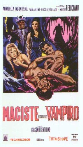 Goliath and the Vampires Poster Movie Italian 11 x 17 In - 28cm x 44cm Gordon Scott Leonora Ruffo Jacques Sernas Gianna Maria Canale Rocco Vitolazzi