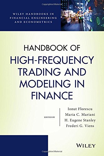 Handbook of High-Frequency Trading and Modeling in Finance (Wiley Handbooks in Financial E)