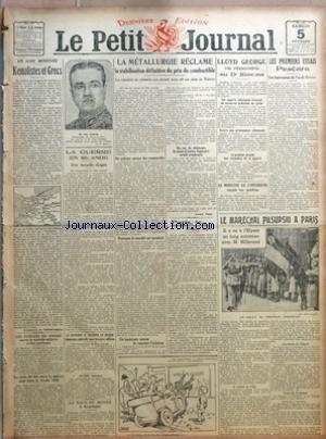 PETIT JOURNAL (LE) [No 21505] du 05/02/1921 - EN ASIE MINEURE - KEMALISTES ET GRECS PAR LT COLONEL DE THOMASSON - LES FUSILLES DE VINGRE AURONT LA MEDAILLE MILITAIRE A TITRE POSTHUME - LE PRIX DU BLE SERA LE MEME POUR TOUTE LA RECOLTE 1920 - LA GUERRE EN IRLANDE - UNE BATAILLE RANGEE - LE PASSAGE A TRAVERS LA SUISSE DEMEURE INTERDIT AUX TROUPES ALLIEES - LE TOUR DU MONDE A BICYCLETTE - LA METALLURGIE RECLAME LA STABILISATION DEFINITIVE DU PRIX DU COMBUSTIBLE - LA CLIENTELE NE VIENDRA PAS AVANT