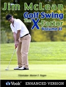 Golf Swing: The X-Factor II par [McLean, Jim, Vook]