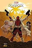 Deadpool - Il faut soigner le soldat Wilson Ed 20 ans
