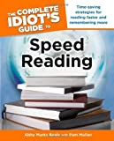 The Complete Idiot's Guide to Speed Reading (Complete Idiot's Guides (Lifestyle Paperback)) by Abby Marks Beale (2008-06-03)