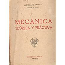 MECANICA. TEORICA Y PRACTICA